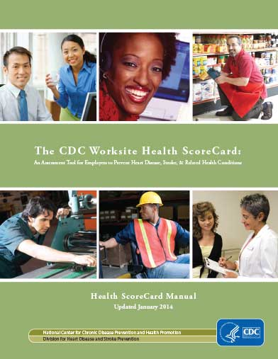 The CDC Worksite Health ScoreCard: An Assessment Tool for Employers to Prevent Heart Disease, Stroke, & Related Health Conditions