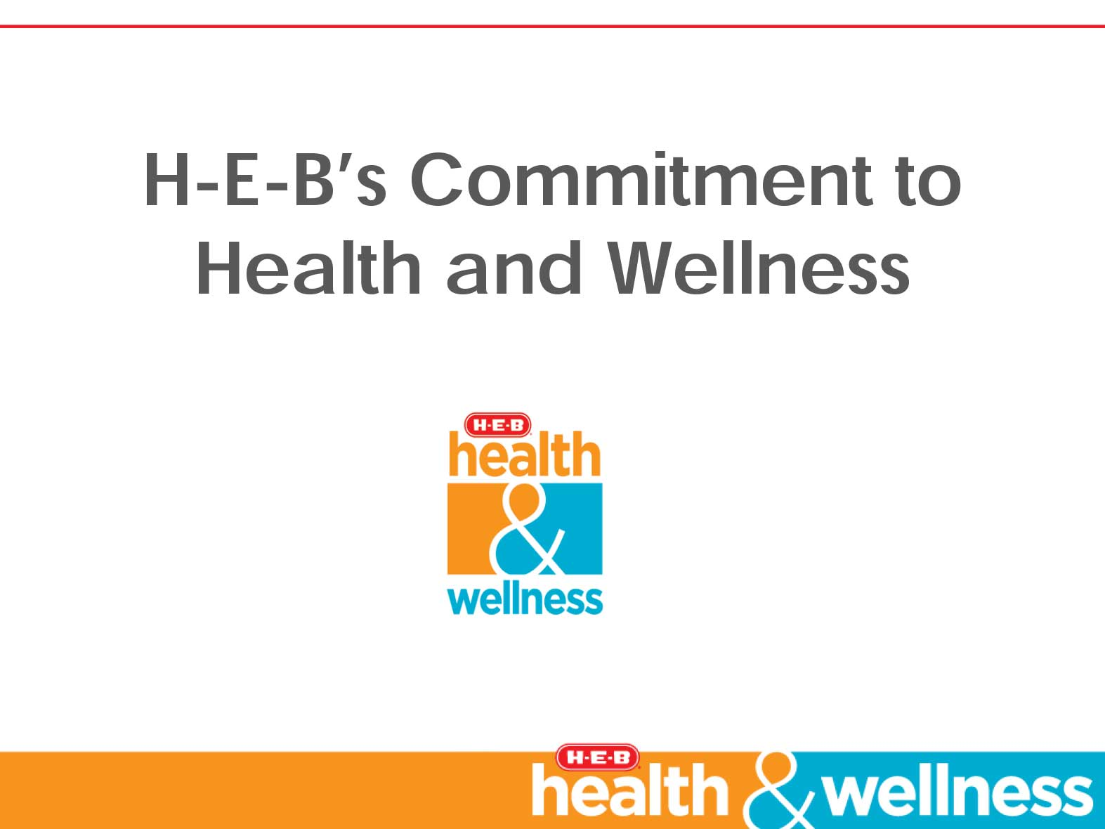 H-E-B's Commitment to Health and Wellness