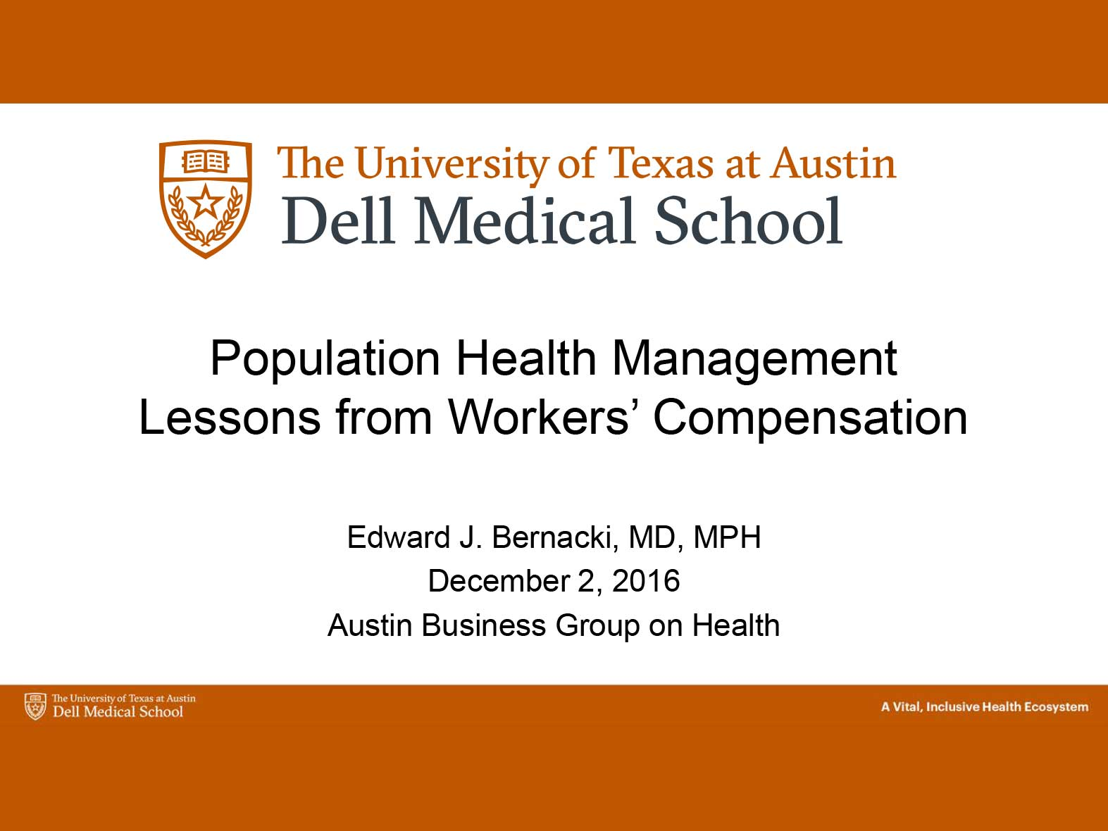 Population Health Management Lessons from Workers' Compensation