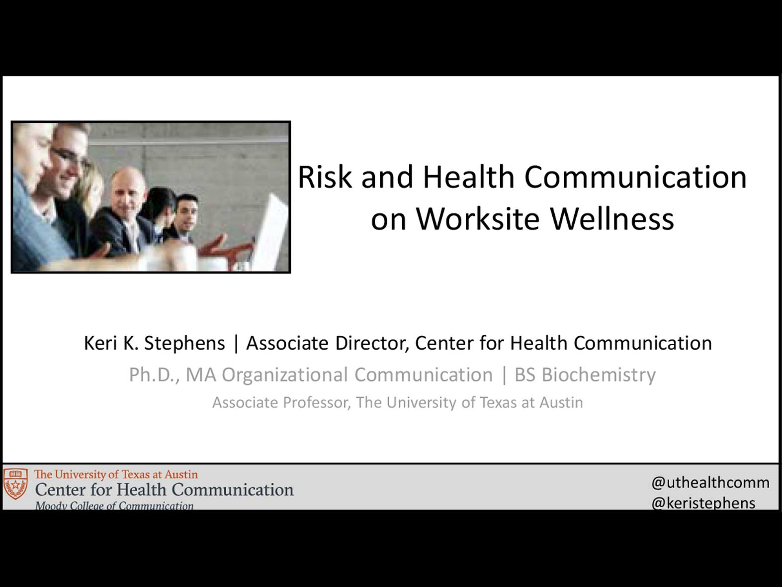Risk and Health Communication on Worksite Wellness