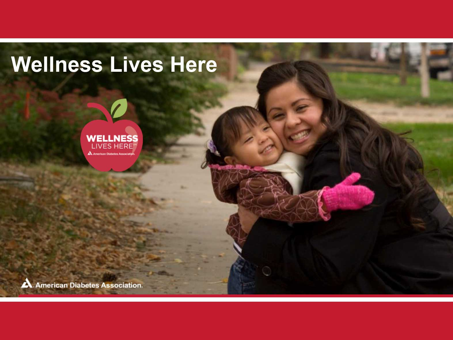 Wellness Lives Here – American Diabetes Association