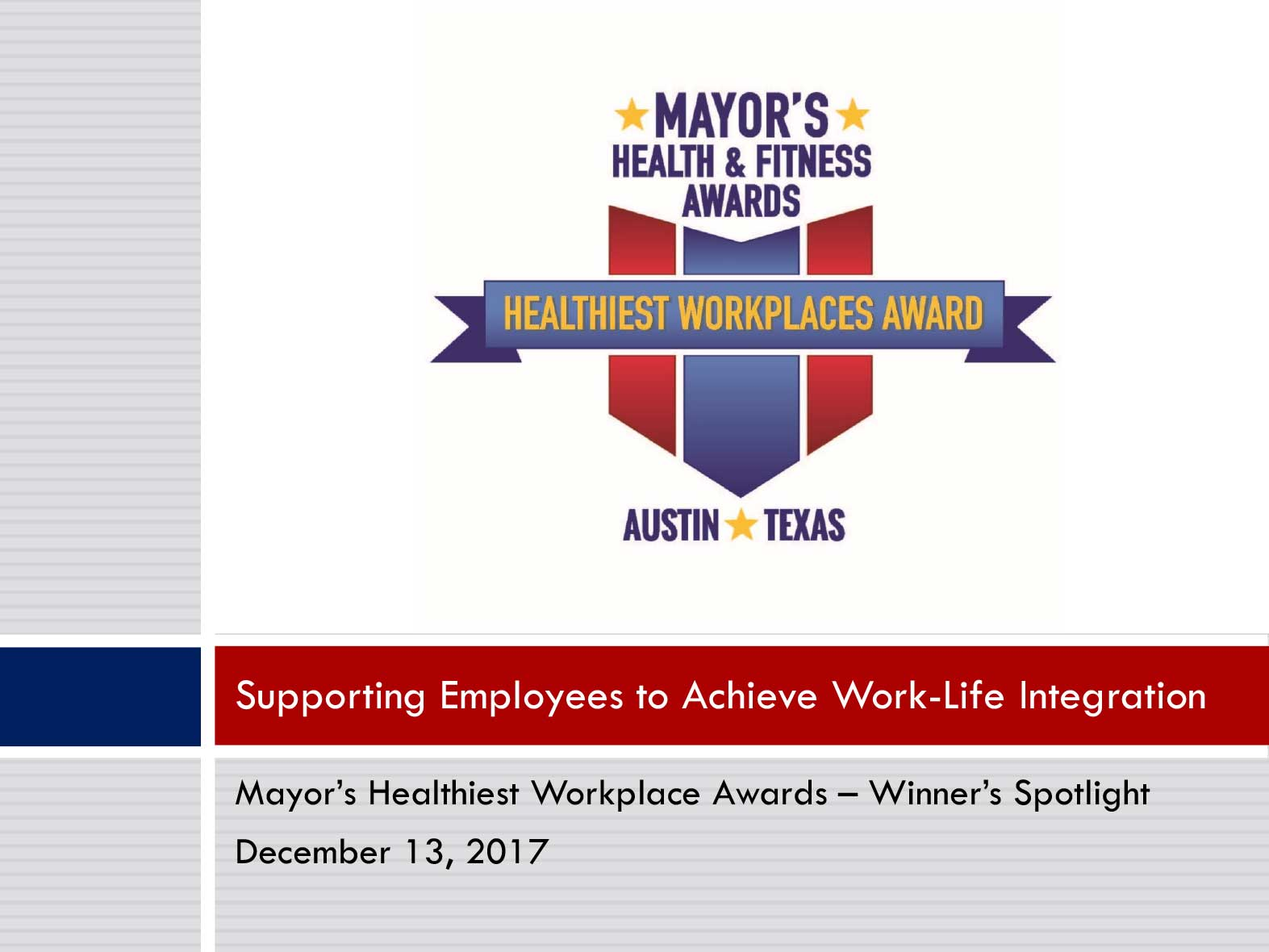 Winner's Spotlight - Supporting Employees to Achieve Work-Life Integration