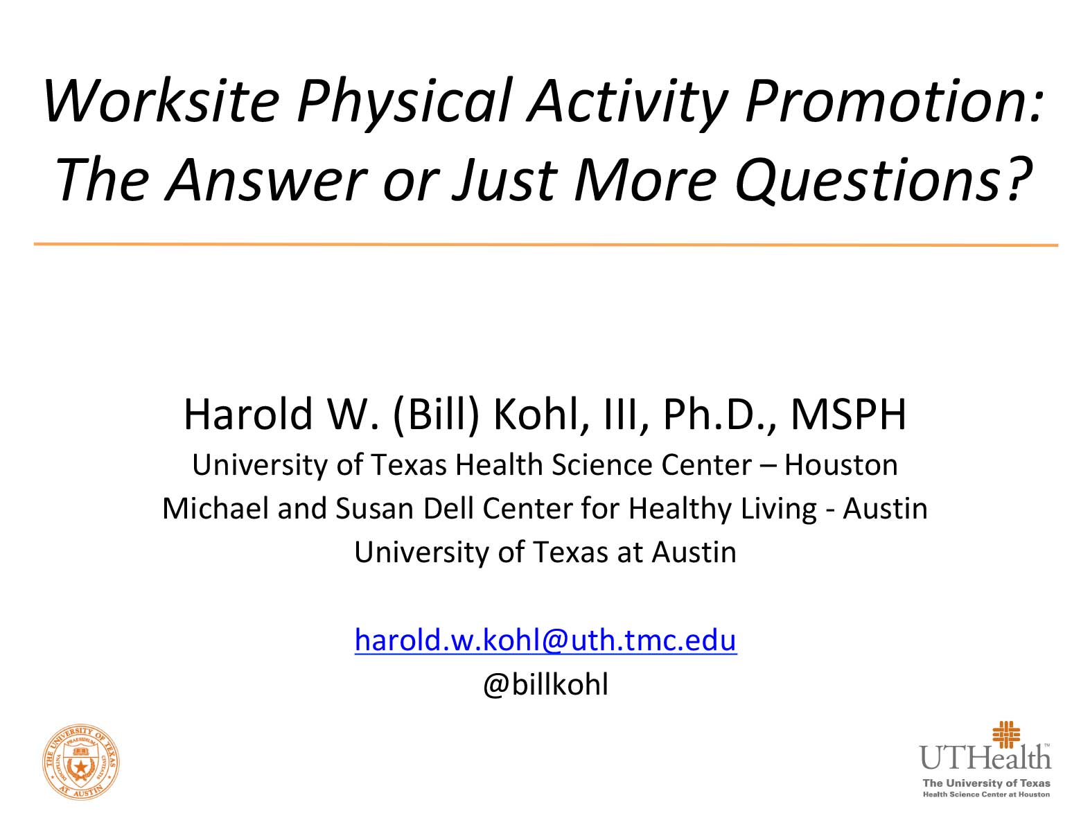 Worksite Physical Activity Promotion: The Answer or Just More Questions?