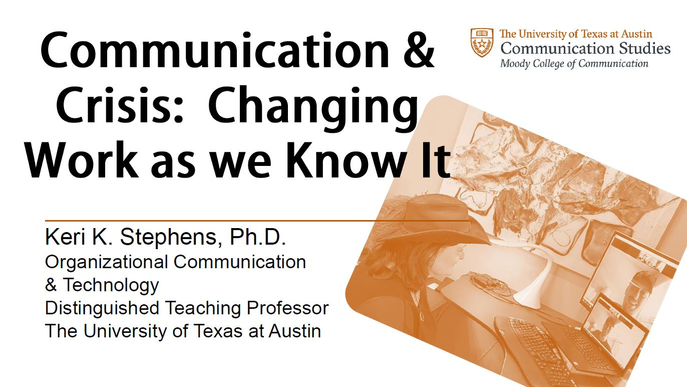 Communication & Crisis: Changing Work as we Know It