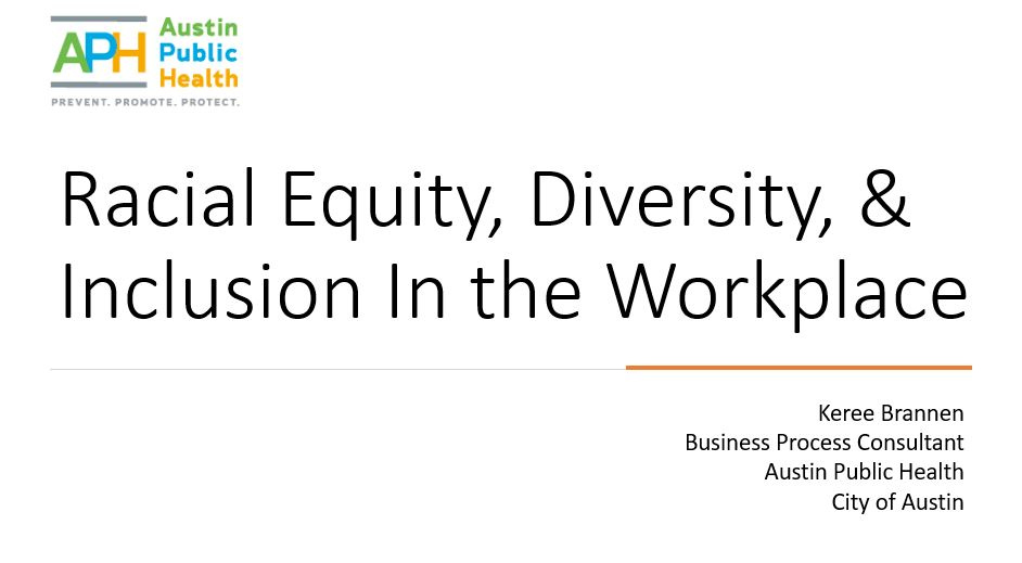 Let's get REDI - Racial Equity, Diversity, & Inclusion in the Workplace