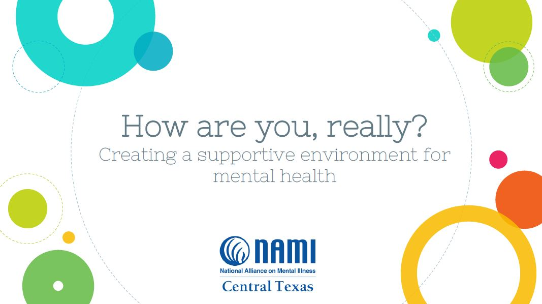 """""""How are you, really?"""" Creating a Supportive Environment for Mental Health"""